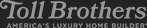 Toll Brothers - Americas Luxury Home Builder